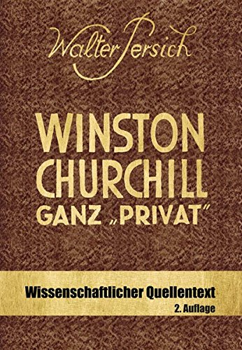 9783981653526: Winston Churchill ganz privat