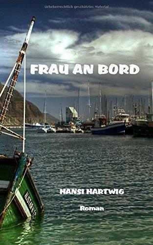 9783981655827: Frau an Bord: Volume 3 (Das Kleeblatt)