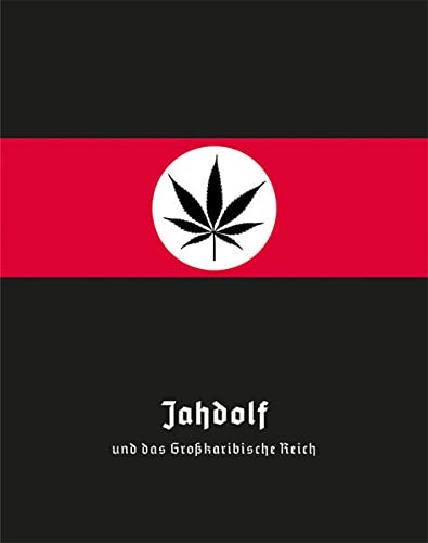 Jahdolf und das Großkaribische Reich: Metronom Verlag