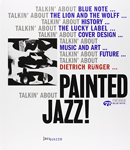 Painted Jazz: Dietrich R�nger