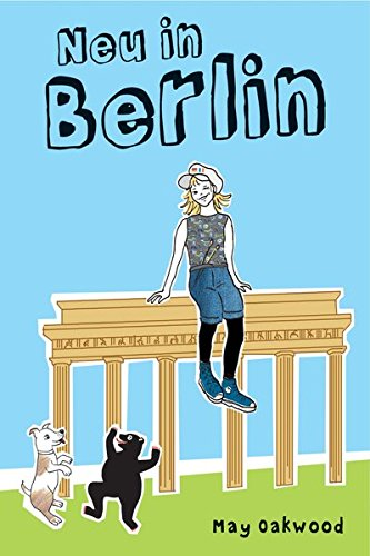 9783981672701: Neu in Berlin (German Edition)