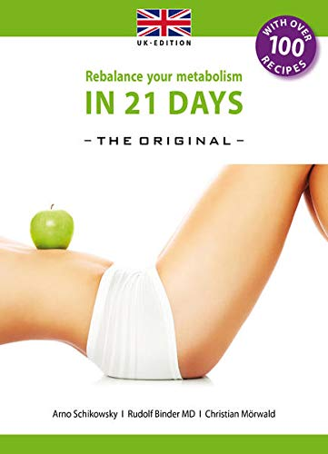 9783981700459: Rebalance your Metabolism in 21 Days -The Original- UK Edition