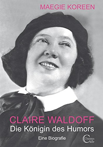 9783981700909: Claire Waldoff