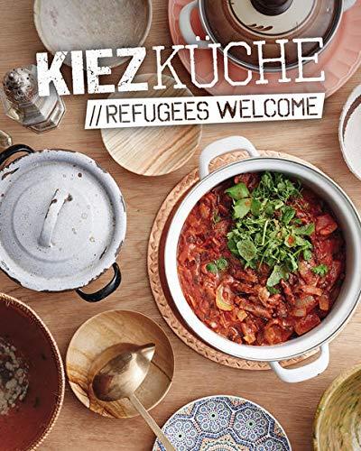 Vartan, S: Kiezküche Refugees Welcome (Hardback): Sandra Vartan, Sebastian