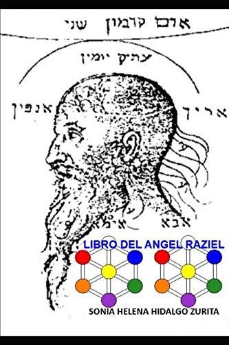 9783981790948: LIBRO DEL ANGEL RAZIEL: Versión de Sonia Hidalgo Zurita