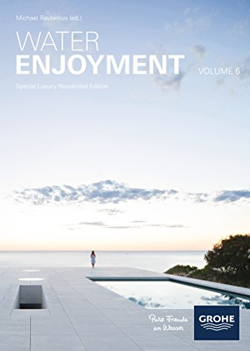 9783981802801: Water Enjoyment Volume 6, Special Luxury Residential Edition