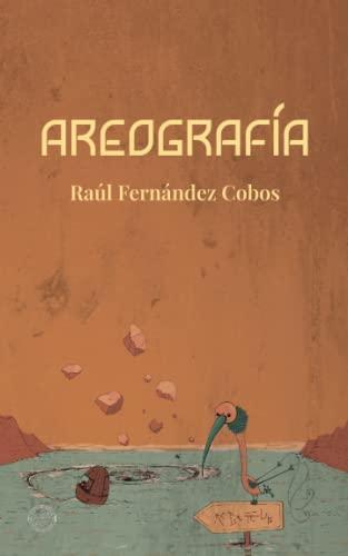 Areografia (Paperback): Raúl Fernández Cobos