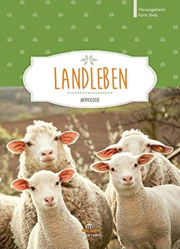 Landleben: Anthologie: Reusch, Christa; Kess,