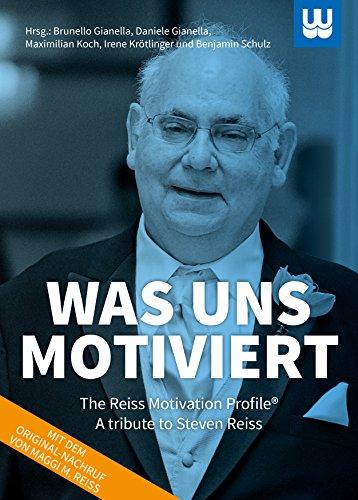 Was uns motiviert: The Reiss Motivation Profile: Brunello Gianella, Daniele