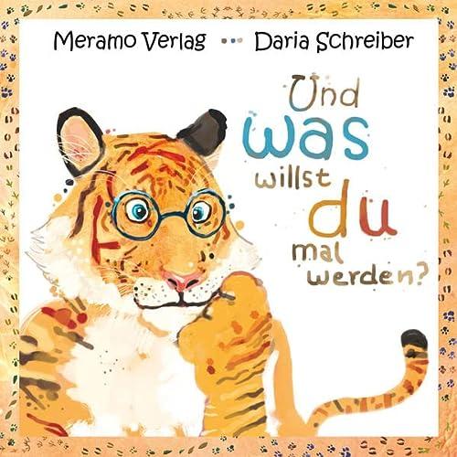 Und was willst du mal werden?: Daria Schreiber