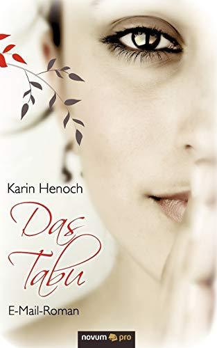 9783990032053: Das Tabu: E-Mail-Roman (German Edition)