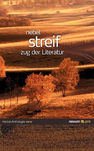 9783990032961: Querschnitte Herbst 2010: Nebel streif - zug der Literatur (German Edition)
