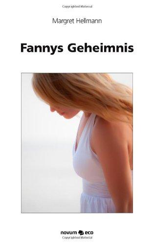 9783990075524: Fannys Geheimnis