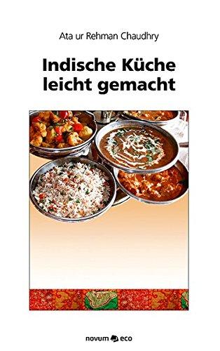 9783990075906: Indische Küche leicht gemacht