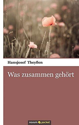 9783990101025: Was Zusammen Gehört (German Edition)