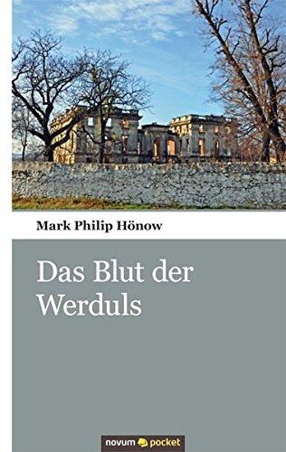 9783990101391: Das Blut des Werduls: Die Abenteuer des Grafen Harzberg