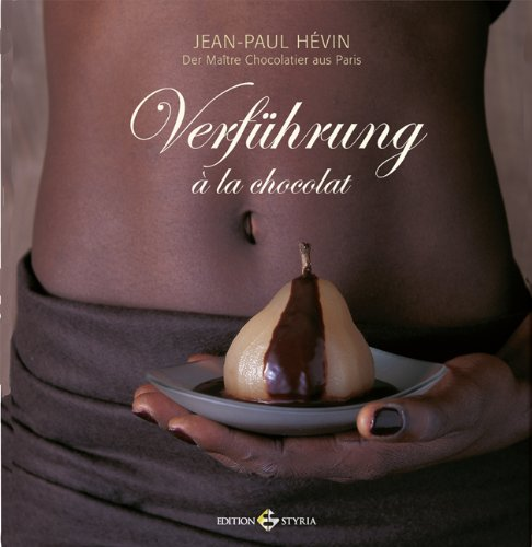 9783990110096: Verführung á la choocolat