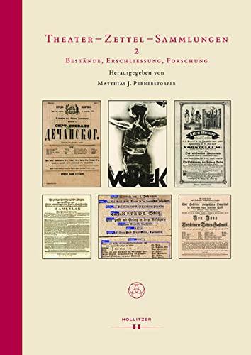 Theater - Zettel - Sammlungen 2: Matthias Johannes Pernerstorfer