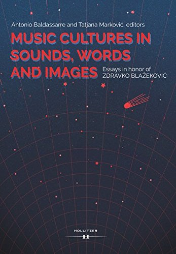 9783990124512: Music Cultures in Sounds, Words and Images: Essays in honor of Zdravko Blazekovic
