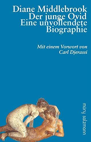 9783990140703: Der junge Ovid: Eine unvollendete Biografie