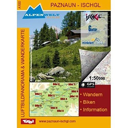 9783990171004: Paznaun - Ischgl 1 : 50 000 Wanderkarte & Luftbildpanoramakarte