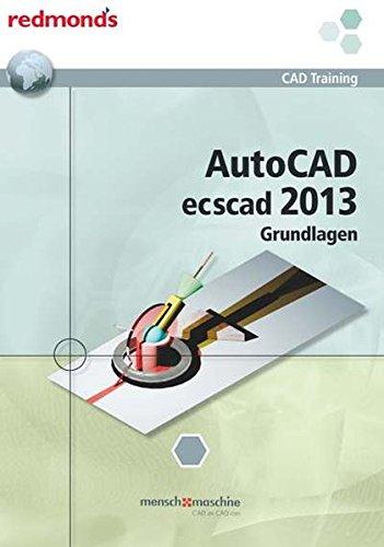 9783990230831: Autocad ecscad 2013 Grundlagen