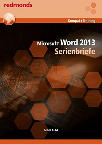9783990232378: Word 2013 Serienbriefe: redmond's - Kompakt Training