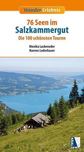 9783990240793: 76 Seen im Salzkammergut