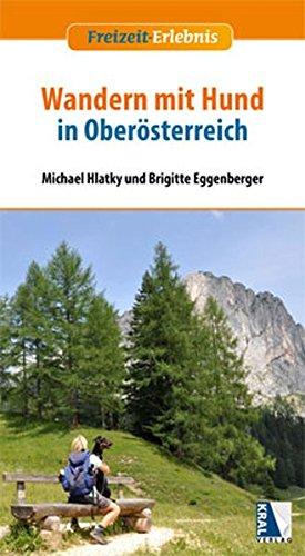 9783990241684: Wandern mit Hund in Oberösterreich