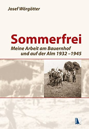 Sommerfrei: Wörgötter, Josef