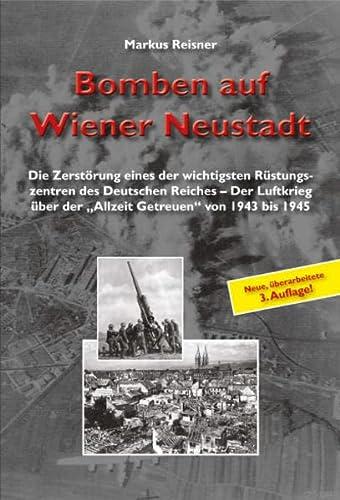 Bomben auf Wiener Neustadt: Markus Reisner