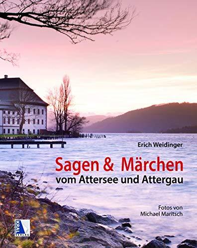 9783990243589: Sagen und Märchen vom Attersee und Attergau