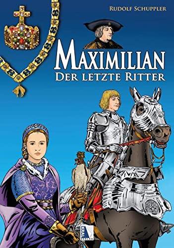 Maximilian - der letzte Ritter Cover