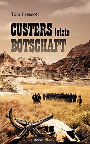 9783990260104: Custers Letzte Botschaft (German Edition)