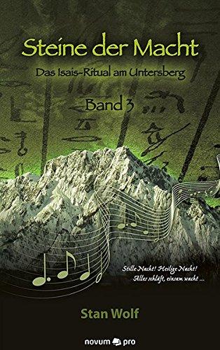 9783990263051: Steine der Macht - Band 3: Das Isais-Ritual am Untersberg
