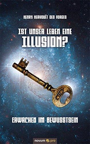 9783990263952: Ist unser Leben eine Illusion?: Erwachen im Bewusstsein