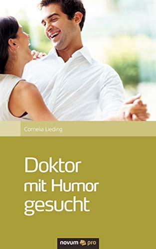 9783990264140: Doktor Mit Humor Gesucht