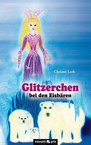Glitzerchen bei den Eisbären: Christel Leeb