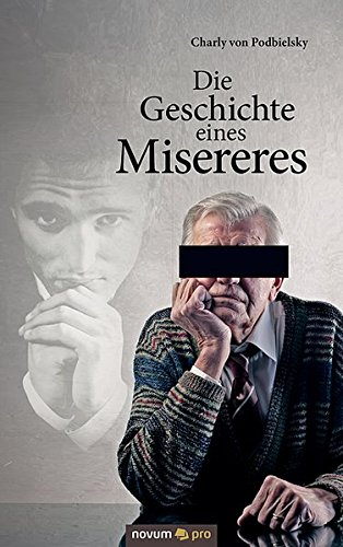 9783990268919: Die Geschichte Eines Misereres
