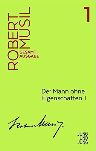 Mann ohne Eigenschaften 1: Erstes Buch, Kapitel: Robert Musil
