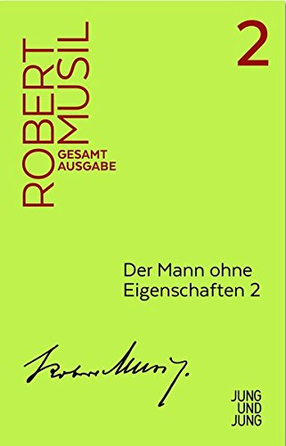 Mann ohne Eigenschaften 2: Erstes Buch, Kapitel: Robert Musil