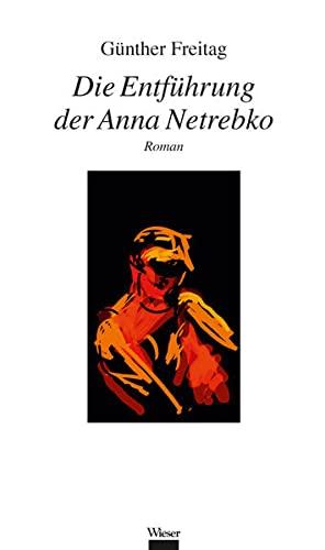 9783990291597: Die Entführung der Anna Netrebko