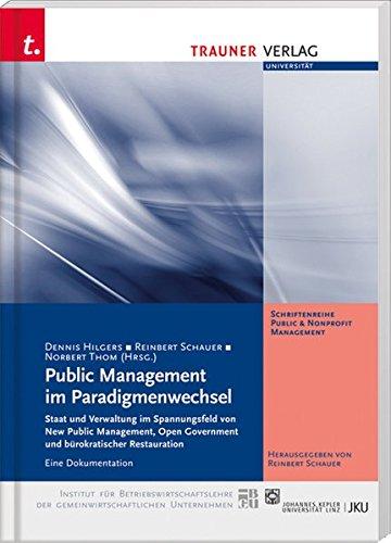 Public Management im Paradigmenwechsel: Dennis Hilgers