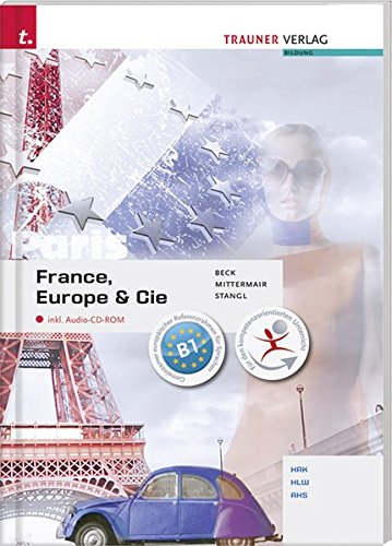 France, Europe & Cie inkl. CD: Laura Beck; Roland