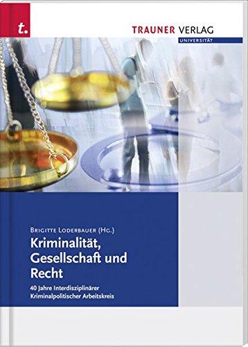 9783990331354: Kriminalit�t, Gesellschaft und Recht