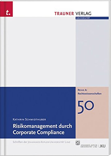 9783990331569: Risikomanagement durch Corporate Compliance