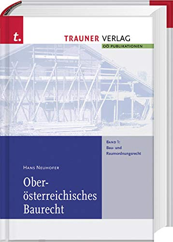 Oberösterreichisches Baurecht: Hans Neuhofer