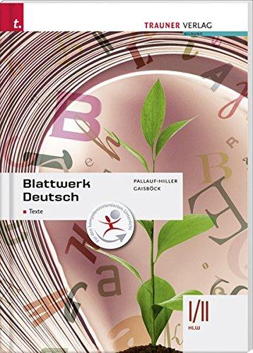 9783990332139: Für HLW-Schulversuchsschulen: Blattwerk Deutsch - Texte, I/II HLW