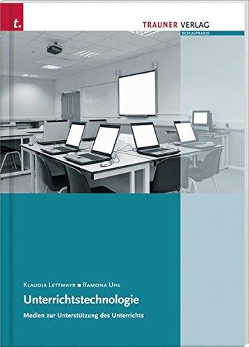 9783990332481: Unterrichtstechnologie: Medien zur Unterstützung des Unterrichts