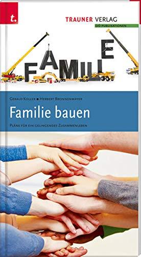 9783990332641: Familie bauen